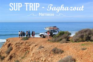 SUP Trip Taghazout (Marruecos) @ Taghazout